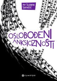 Oslobođeni anksioznosti – Suzana Sjeničić
