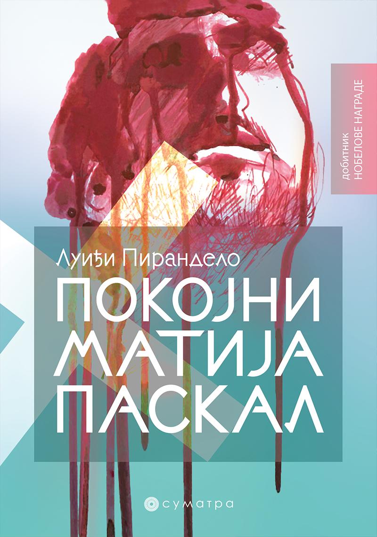 Knjiga Pokojni Matija Paskal – Luiđi Pirandelo